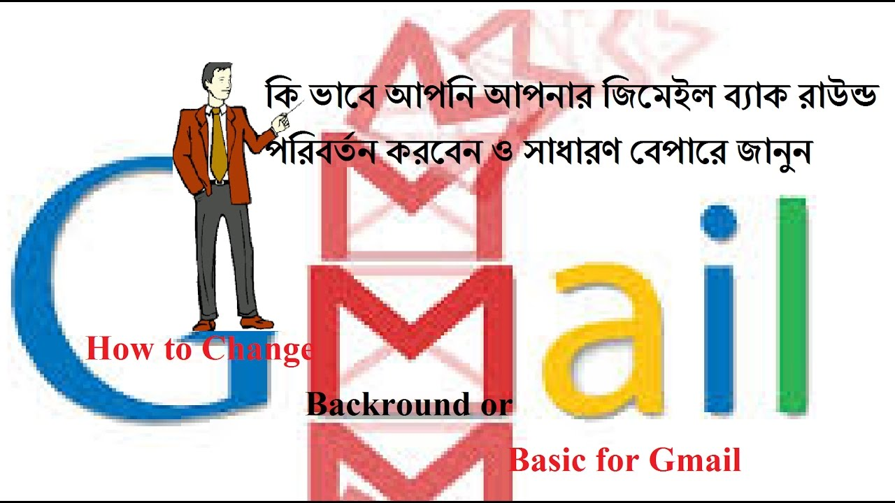 Gmail themes not working 2017 - How To Setting Background Theme In Gmail Bangla Tutorial New Video 2017