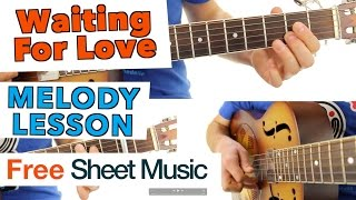 ► Waiting For Love - Avicii ★ Guitar Lesson ★ MELODY ★ Tutorial
