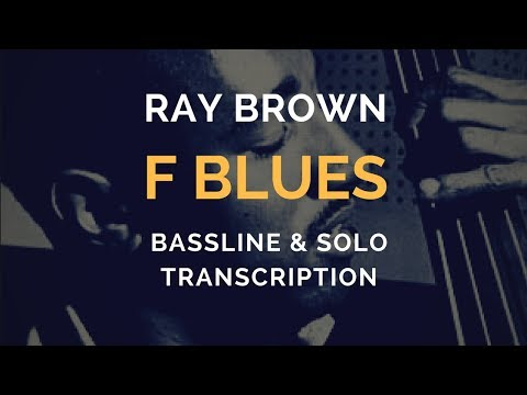 'Blues For Basie', Ray Brown transcription (Bassline & Solo)