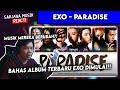 EXO BERUBAH DI ALBUM INI??! | EXO - PARADISE | SARJANA REACT EXO
