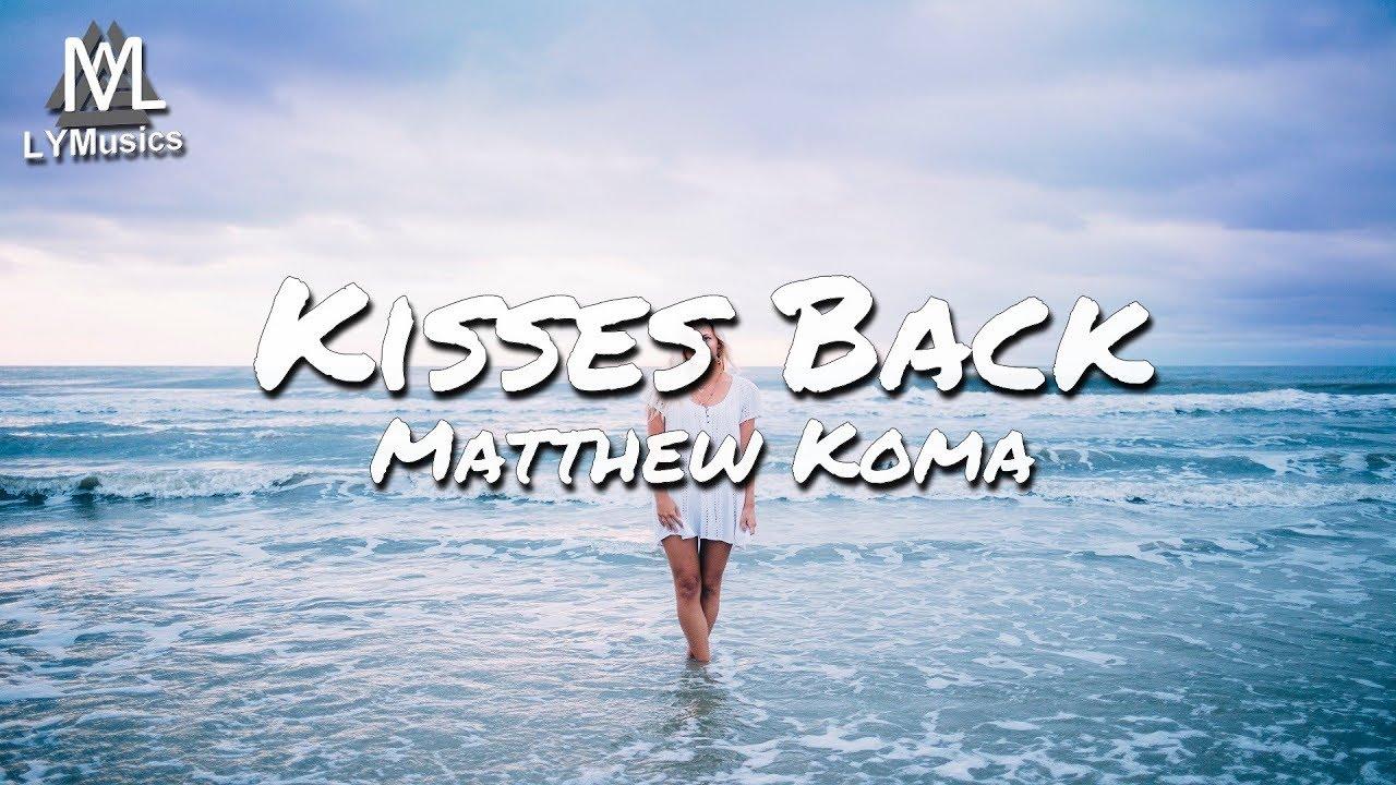 matthew-koma-kisses-back-lyrics-lymusics