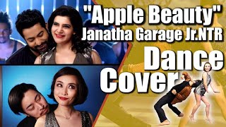 Apple Beauty Song ||Cover  Dance  By Japanese Couples|| NTR,Samantha|| Janatha Garage