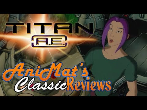 Titan A.E. - AniMat's Classic Reviews