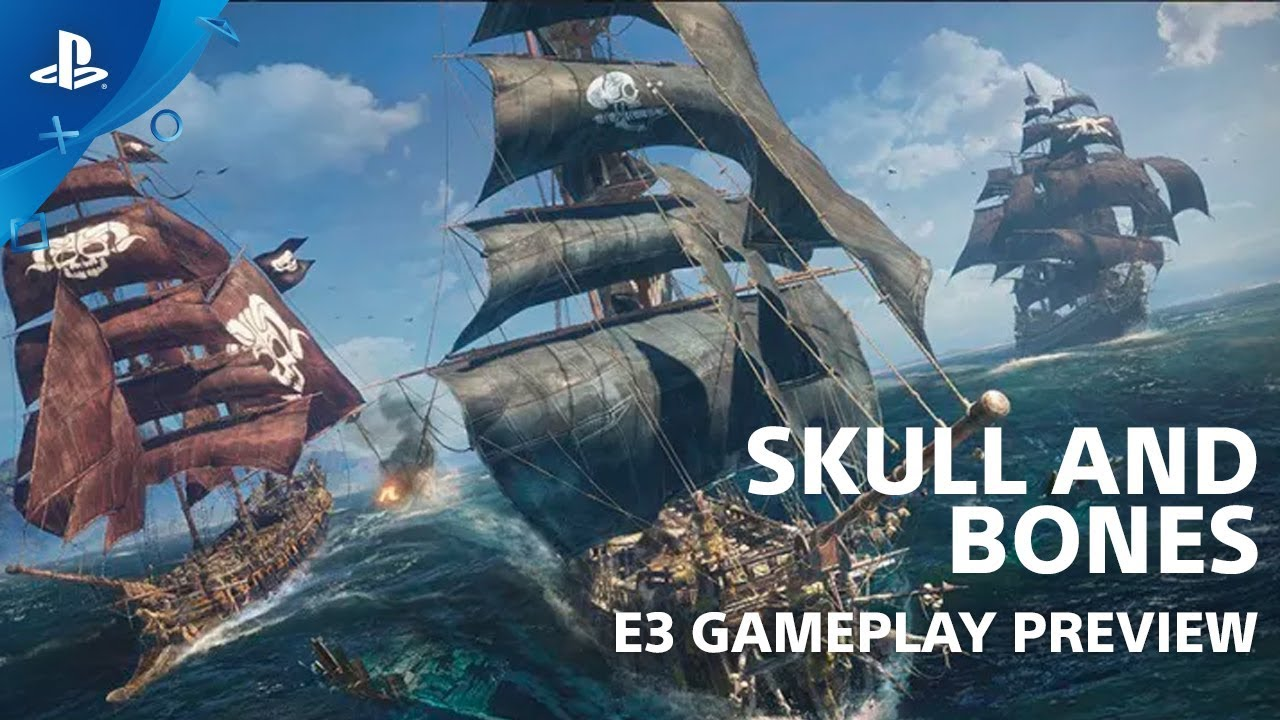 Skull And Bones Video Game 2018 Ubisoft: Skull And Bones - Gameplay Preview
