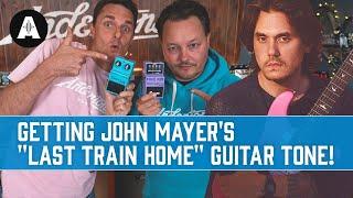How To Get John Mayer's Last Train Home Guitar Tone