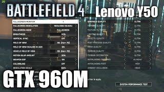 Battlefield 4 ULTRA - Lenovo Y50 GTX 960M