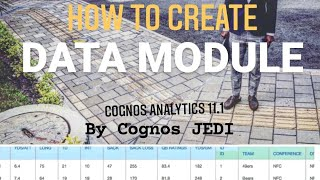 Cognos Analytics 11 lesson   How to create a Data Module   Coglitics.com
