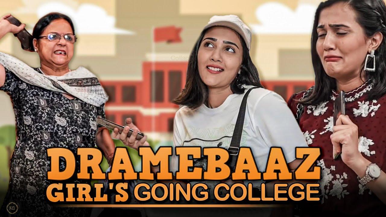 DRAMEBAAZ GIRL'S GOING COLLEGE   | RIYA MAVI |
