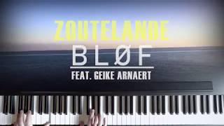 Zoutelande (Piano Version) - BLØF ft.Geike Arnaert | Frankfurt Oder Cover