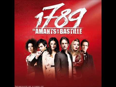 1789 les amants de la Bastille - Je veux le monde