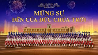 """Hợp Xướng Thánh Ca   """"Lễ ca của Vương quốc: Vương quốc giáng trần""""   Màn đặc sắc 2: Mừng sự đến của Đức Chúa Trời"""