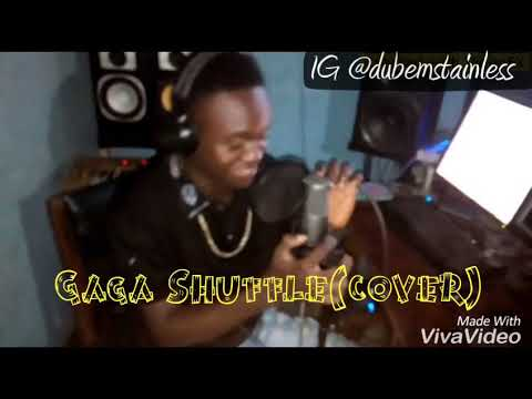 2baba Gaga shuffle cover by  (( STAINLESS ))