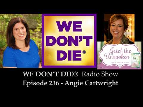 Episode 236 Angie Cartwright - Grief the Unspoken, National Grief Awareness Day & My Grief Diary