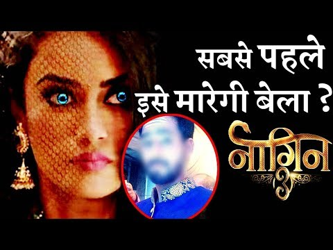 NAAGIN 3 : THIS Man will become Bela's FIRST TARGET