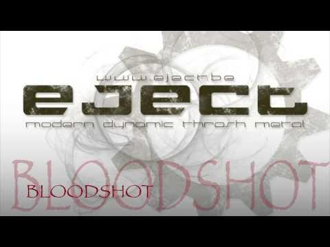 EJECT - Bloodshot