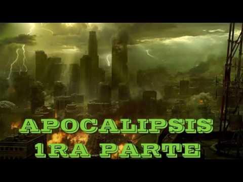 apocalipsis 1ra parte mensajes tiempos finales