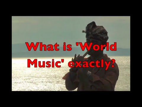 What is World Music? (Stokes, Globalisation and the Politics of World Music)