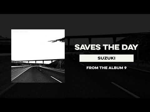 """Saves The Day """"Suzuki"""" Mp3"""