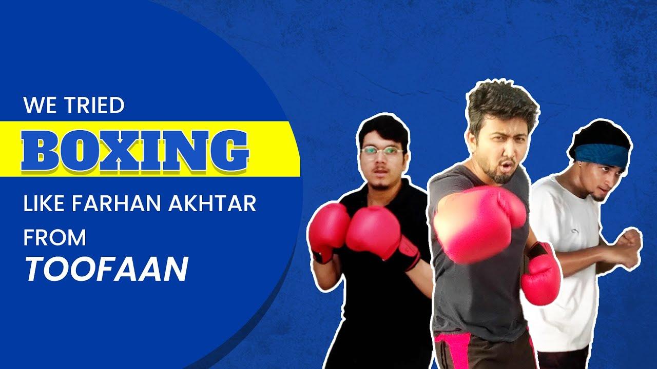 We Tried Boxing Like Farhan Akhtar   Ok Tested