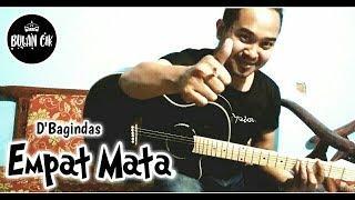 Empat Mata - D'Bagindas (Cover Texs Band)