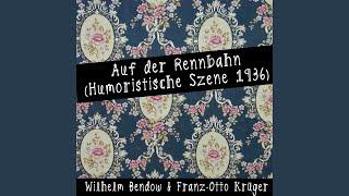 Auf der Rennbahn (Humoristische Szene 1936)