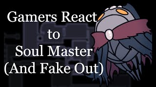 Gamers React To Soul Master (And Fake Out) - Hollow Knight