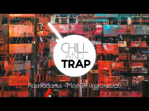 Flosstradamus - Mosh Pit (Instrumental)