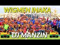 WIGMEN INAKA REMAKE [2020] - DJ MANZIN