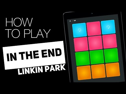 How to play: IN THE END (Linkin Park) - SUPER PADS - RIP Kit