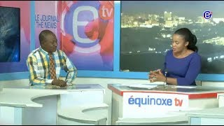 THE 6 PM NEWS EQUINOXE TV FRIDAY, MAY 11TH 2018