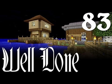 Minecraft Well Done - Ep. 83 - Waterfront Property