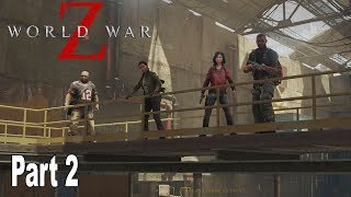 World War Z - Walkthrough Part 2 No Commentary New York: Tunnel Vision [HD 1080P]