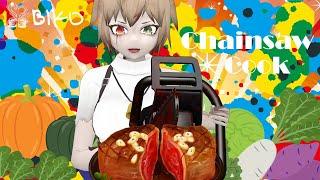チェーンソーで料理つくるよ!!!!!!