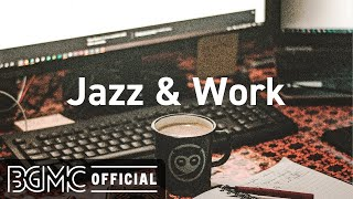 Jazz & Work: Coffee Shop Music - Smooth Jazz Piano Music for Work, Concentration