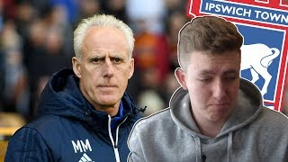 Mick McCarthy Set To Leave Ipswich Town (MY REACTION)