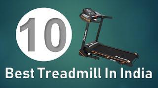 10 Best Treadmill In India 2018 | Top 10 Treadmill In India