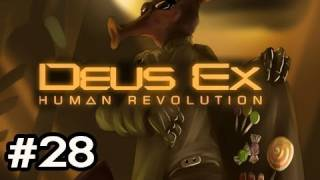 Deus Ex: Human Revolution Walkthrough Ep.28 - Talking With The Bossman
