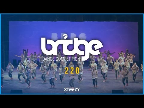 220 [1st Place] | BRIDGE 2016 | STEEZY OFFICIAL 4K @thatstee