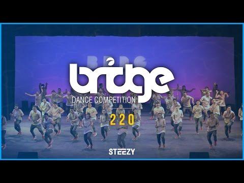 220 [1st Place]   BRIDGE 2016   STEEZY OFFICIAL 4K @thatsteezy_