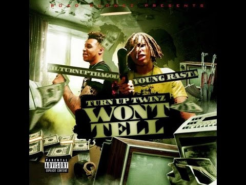 Turn Up Twinz - Won't Tell [Road Runnez Ent Submitted]