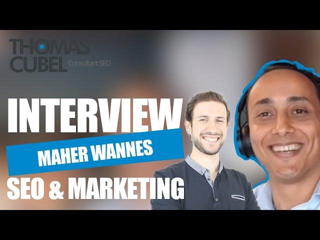 [Podcast EP. 34] Maher Wannes - Rank4Win, stratégie SEO et gestion d'entreprise !