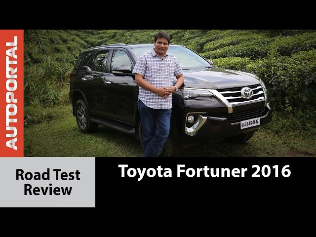 2016 Toyota Fortuner Test Drive Review - Autoportal