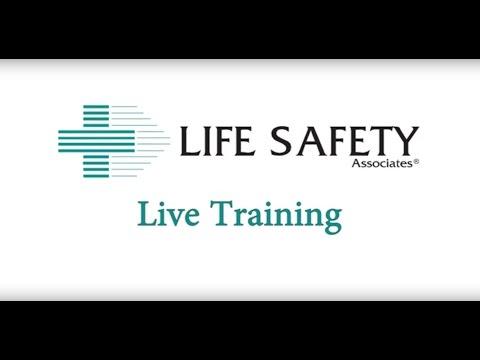 Life Safety Live Training