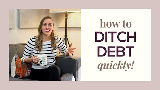 2 methods to DITCH THE DEBT quickly!