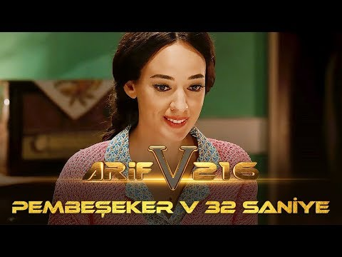 ARİF V 216 | Pembeşeker V 32 SANİYE