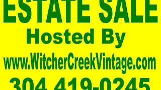 Witcher Creek Vintage Estate Sale! Cunningham Lane St. Albans Sept 5-7, 2014