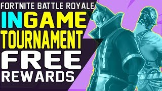 Fortnite IN GAME TOURNAMENT HOW IT WORKS and Who Can Play Fortnite Tournament Events