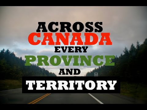 ACROSS CANADA:  Every province and territory