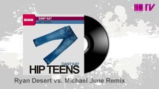 Dany Kay - Hip Teens