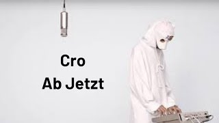 Cro - Ab Jetzt - Musikvideo (Selfmade)
